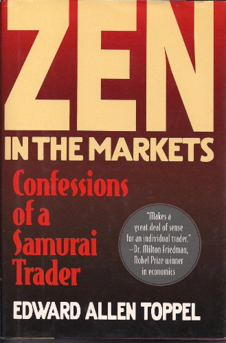 9780446518109: Zen in the Markets: Confessions of a Samurai Trader