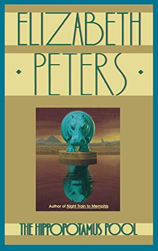 The Hippopotamus Pool: Elizabeth Peters