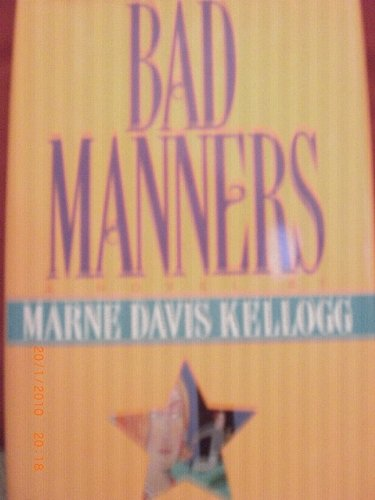 9780446518369: Bad Manners (Lilly Bennett Mysteries)