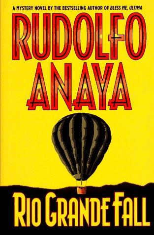Rio Grande Fall: Rudolfo Anaya