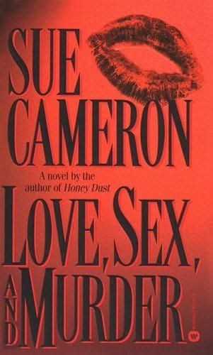 9780446518529: Love, Sex, and Murder