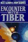 Encounter With Tiber: Aldrin, Buzz &