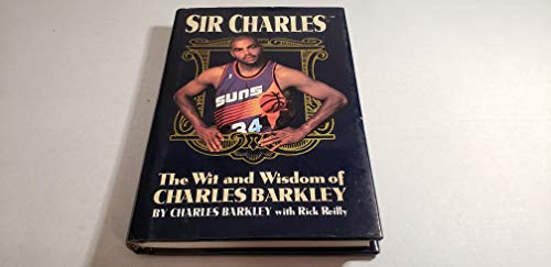Sir Charles: The Wit and Wisdom of Charles Barkley [SIGNED AMERICAN 1ST/1ST]: Barkley, Charles...