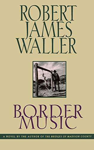 Border Music (Romance Ser.): Waller, Robert James