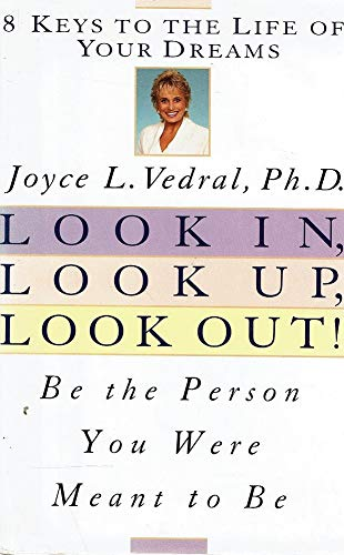 9780446518635: Look In, Look Up, Look Out!: Be the Person You Were Meant to Be