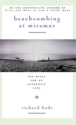 9780446518673: Beachcombing at Miramar: The Quest for an Authentic Life