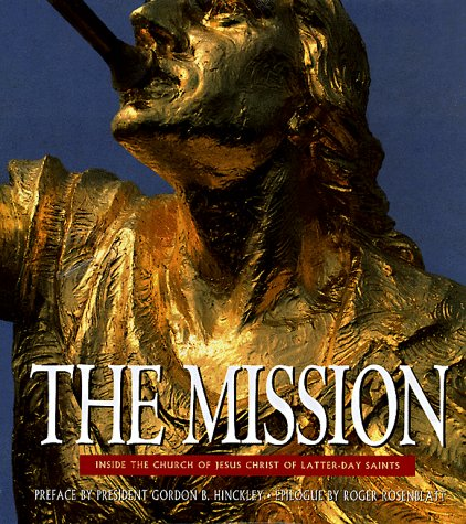 9780446518895: The Mission: Inside the Church of Jesus Christ of Latter-Day Saints