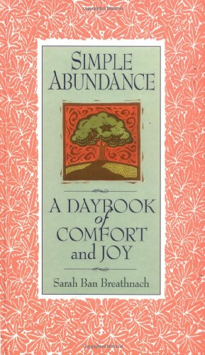 9780446519137: Simple Abundance: A Daybook of Comfort and Joy