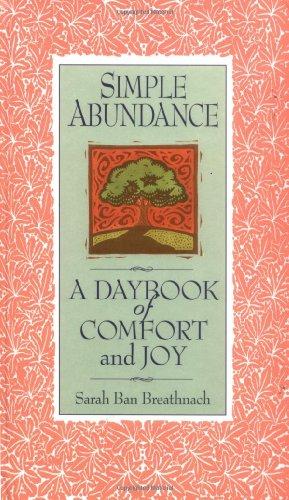 9780446519137: Simple Abundance: A Daybook of Comfort of Joy