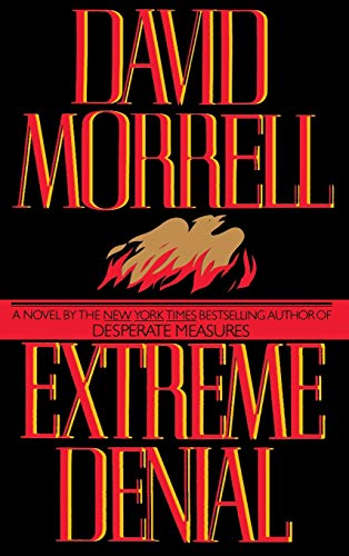 Extreme Denial: Morrell, David