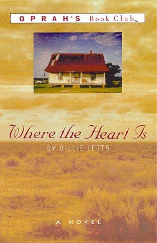 9780446519724: Where the Heart Is: A Novel