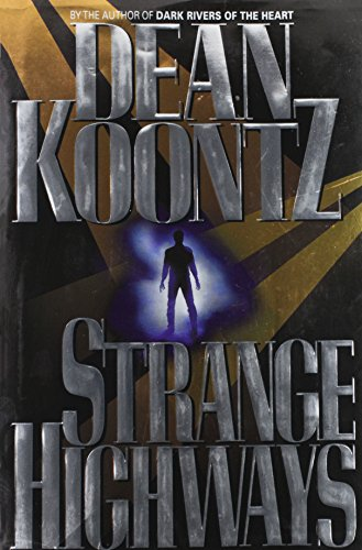 Strange Highways: KOONTZ, Dean