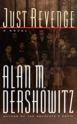 Just Revenge: Dershowitz, Alan M.