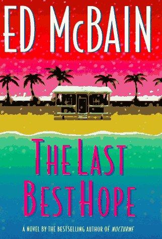 The Last Best Hope (Matthew Hope Mysteries): Ed McBain