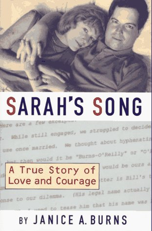 Sarah's Song: A True Story of Love: Janice A. Burns