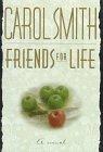 Friends for Life: Smith, Carol