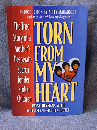Torn from My Heart: The True Story: Heymans, Patsy; Hoffer,