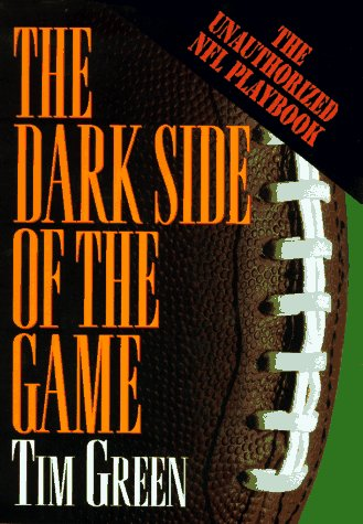 9780446520331: The Dark Side of the Game: My Life in the NFL