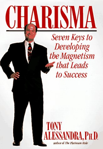 9780446520492: Charisma: Seven Keys to Developing the Magnatism That Leads to Success