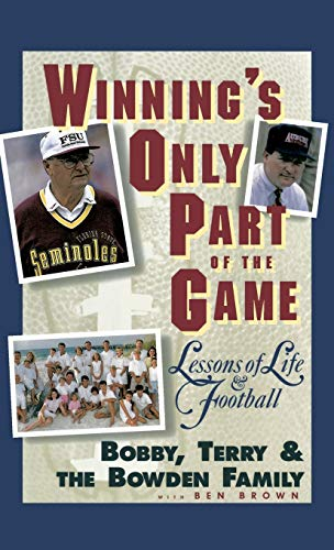 Winning's Only Part of the Game: Lessons of Life & Football