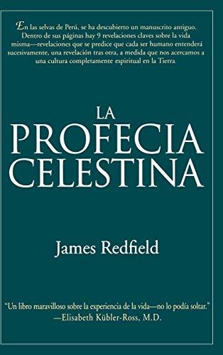 9780446520577: Profecia Celestina, La