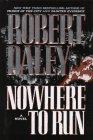 Nowhere to Run: Daley, Robert