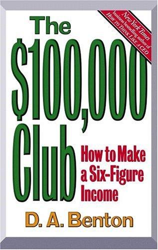9780446520836: The $100,000 Club: How to Make a Six-Figure Income