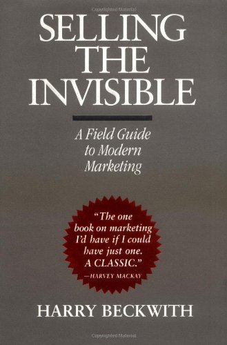 9780446520942: Selling the Invisible: A Field Guide to Modern Marketing