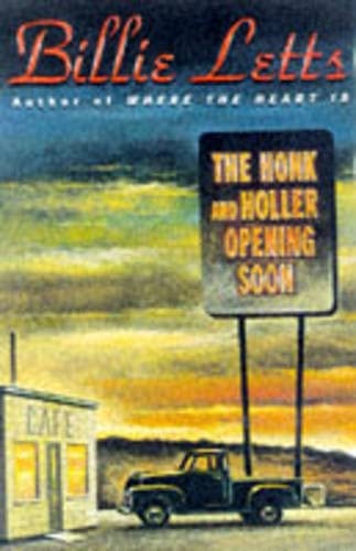 9780446521581: The Honk and Holler Opening Soon