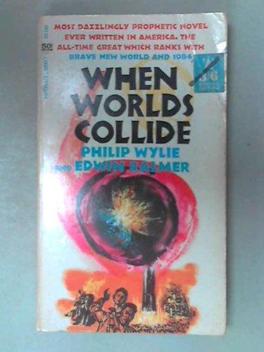 9780446521802: when Worlds Collide