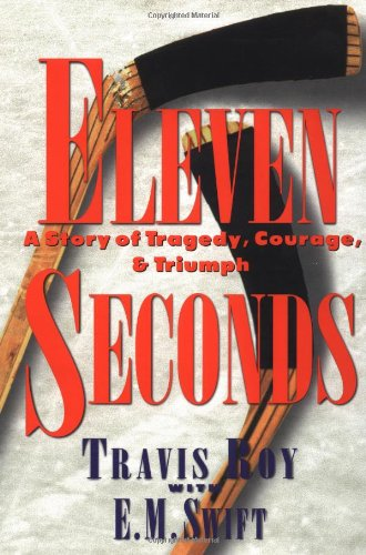 9780446521888: Eleven Seconds: A Story of Tragedy, Courage & Triumph