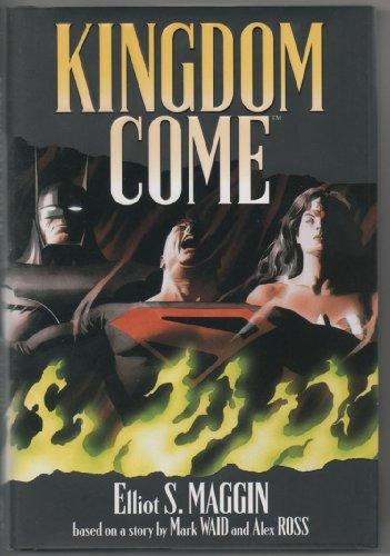 Kingdom Come: Maggin, Elliot S.