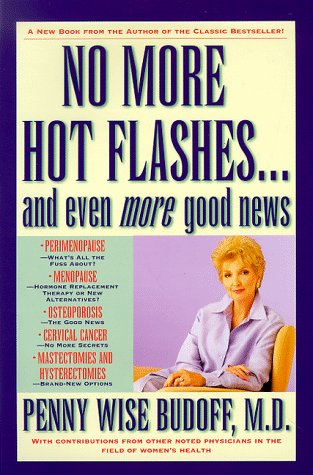 9780446522366: No More Hot Flashes ... and Even More Good News