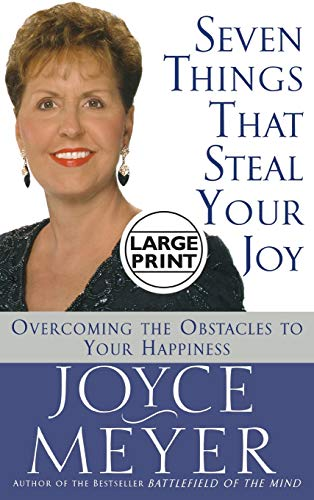 9780446522540: Seven Things That Steal Your Joy: Overcoming the Obstacles to Your Happiness