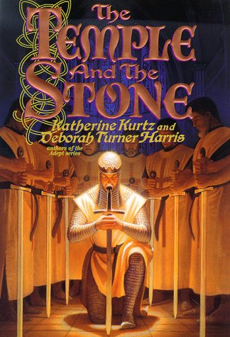 The Temple and the Stone: Kurtz, Katherine, Harris,