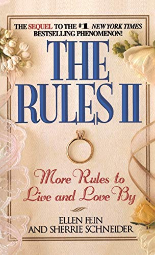 THE RULES II : More Rules to Live and Love By