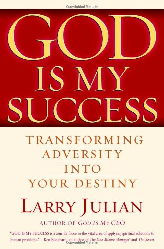 9780446522700: God is My Success: Transforming Adversity into Your Destiny
