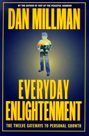 9780446522793: Everyday Enlightenment: The Twelve Gateways to Personal Growth