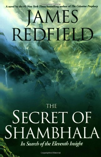 9780446523080: The Secrets of Shambhala: In Search of the Eleventh Insight