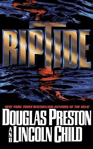 Riptide: Preston, Douglas & Child, Lincoln