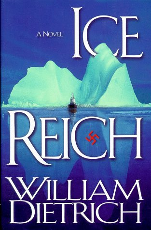 Ice Reich (0446523399) by William Dietrich