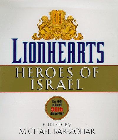 9780446523585: Lionhearts: Heroes of Israel