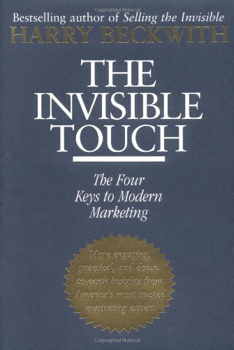 9780446524179: The Invisible Touch: The Four Keys to Modern Marketing