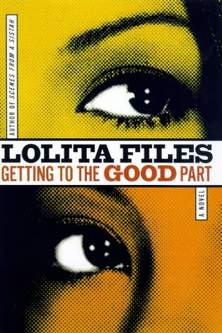 Getting to the Good Part: Lolita Files