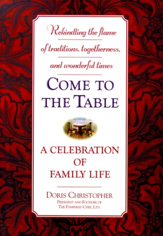 9780446524285: Come to the Table: A Celebration of Family Life