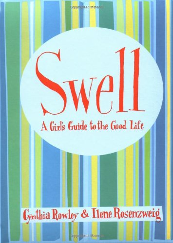 9780446524568: Swell: A Girl's Guide to the Good Life