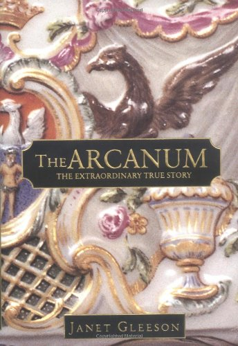 9780446524995: The Arcanum: The Extraordinary True Story