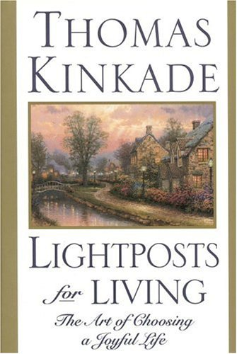 9780446525220: Lightposts for Living: The Art of Choosing a Joyful Life