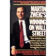 9780446525336: Martin Zweig Winning on Wall Street