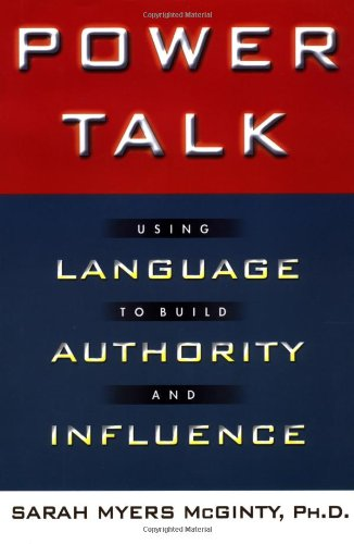 9780446525374: Power Talk: Using Language to Build Authority and Influence